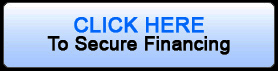 Click Here to Secure Financing